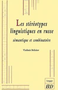 Deedr.fr Les stéréotypes linguistiques en russe - Sémantique et combinatoire Image