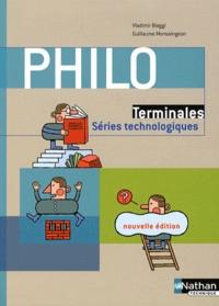 Vladimir Biaggi et Guillaume Monsaingeon - Philosophie Tle séries technologiques - Nouvelle édition.