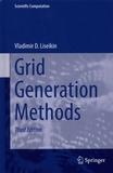 Vladimir-D Liseikin - Grid Generation Methods.