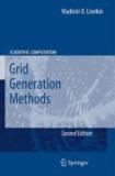Vladimir D. Liseikin - Grid Generation Methods.