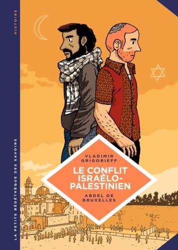 Le conflit israélo-palestinien. Deux peuples condamnés à cohabiter