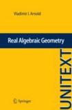 Vladimir I. Arnold - Real Algebraic Geometry.