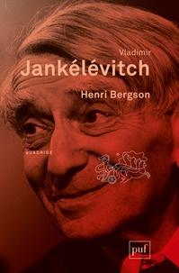Vladimir Jankélévitch - Henri Bergson.