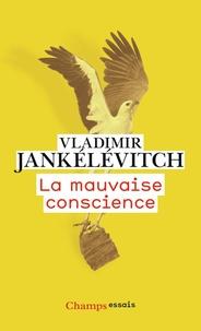 Vladimir Jankélévitch - La mauvaise conscience.