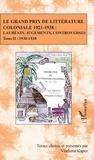 Vladimir Kapor - Le Grand Prix de littérature coloniale 1921-1938 : lauréats, jugements, controverses - Tome 2, 1930-1938.