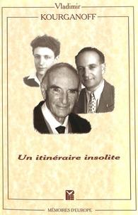 Vladimir Kourganoff - UN ITINERAIRE INSOLITE.