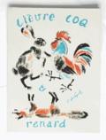 Vladimir Lebedev - Le lièvre, le coq et le renard [Zaiats, petouchok, i lisa - Petrograd 1918 / Paris 2011.