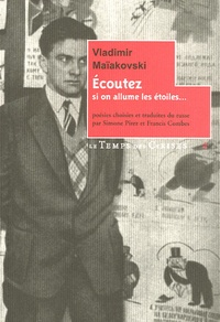 Vladimir Maïakovski - Ecoutez - Si on allume les étoiles ....