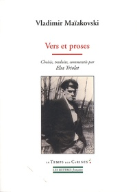 Vladimir Maïakovski - Vers et proses - Précédés de Souvenirs sur Maïakovski d'Elsa Triolet.