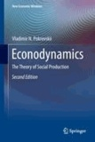 Vladimir N. Pokrovskii - Econodynamics - The Theory of Social Production.