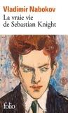 Vladimir Nabokov - La vraie vie de Sebastian Knight.