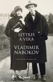 Vladimir Nabokov - Lettres à Véra.