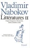 Vladimir Nabokov - Littératures - Volume 2, Gogol, Tourguéniev, Dostoïevski, Tolstoï, Tchekhov, Gorki.