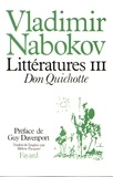 Vladimir Nabokov - Littératures - Volume 3, Don Quichotte.