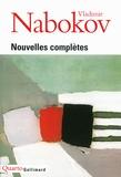 Vladimir Nabokov - Nouvelles complètes.