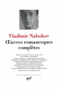 Vladimir Nabokov - Oeuvres romanesques complètes - Tome 1.