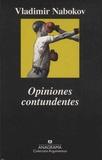 Vladimir Nabokov - Opiniones contudentes.