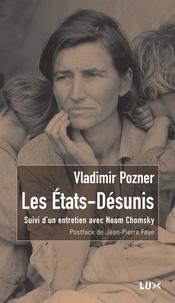 Vladimir Pozner - Les Etats-Désunis.