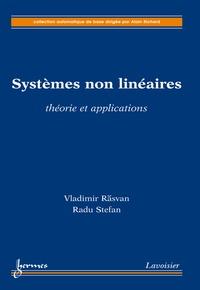 Vladimir Rasvan - Systèmes non linéaires: théorie et applications.