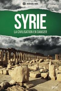 Vladimir Slavoutich - Syrie - La civilisation en danger.