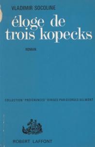 Vladimir Socoline et Georges Belmont - Éloge de trois kopecks.