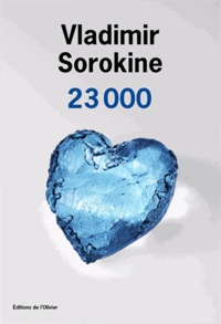Vladimir Sorokine - 23 000.