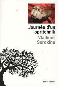 Vladimir Sorokine - Journée d'un opritchnik.