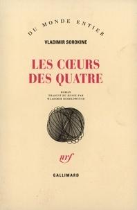 Vladimir Sorokine - Les coeurs des quatre.
