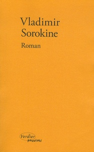 Vladimir Sorokine - Roman.