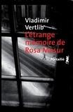 Vladimir Vertlib - L'étrange mémoire de Rosa Masur.