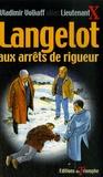 Vladimir Volkoff - Langelot aux arrêts de rigueur - Tome 38.
