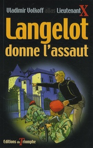Vladimir Volkoff - Langelot donne l'assaut.