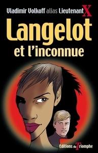 Vladimir Volkoff - Langelot et l'inconnue.
