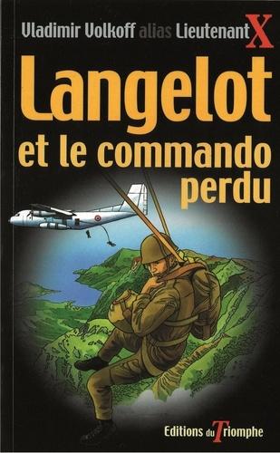 Vladimir Volkoff - Langelot et le commando perdu.