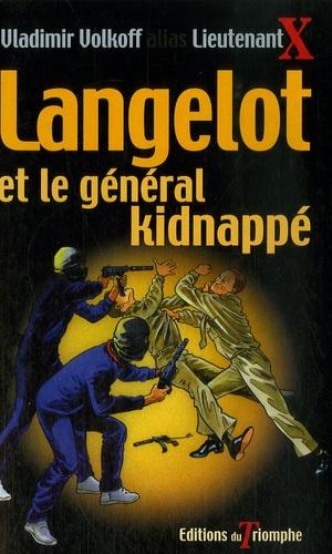 Vladimir Volkoff - Langelot et le général kidnappé - Tome 37.