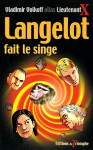 Vladimir Volkoff - Langelot fait le singe.