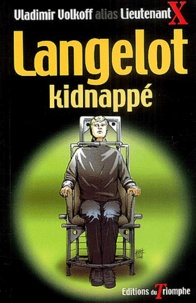 Vladimir Volkoff - Langelot kidnappé.