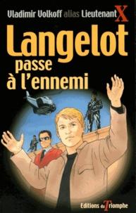 Vladimir Volkoff - Langelot passe à l'ennemi.