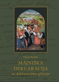 Vlasta Stavbar - Majniška deklaracija in deklaracijsko gibanje - Slovenska politika v habsburški monarhiji, od volilne  reforme do nove države (1906–1918).