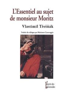 LEssentiel au sujet de monsieur Moritz.pdf