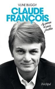 Vline Buggy - Claude François - J'y pense et puis j'oublie.
