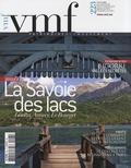 Jean-Claude Vernex - VMF N° 223, Juillet 2008 : La Savoie des lacs.