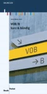 VOB/B - kurz & bündig.