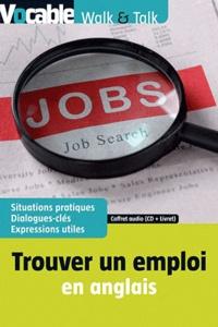 Vocable - Touver un emploi en anglais - Coffret : livret. 1 CD audio