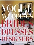 Vogue Weddings - Brides, Dresses, Designers.