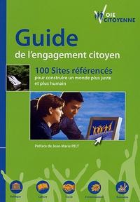 Voie citoyenne - Guide de l'engagement citoyen - 100 sites référencés pour construire un monde plus juste et plus humain.