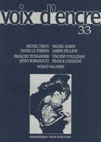 Michel Thion et Michel Hardy - Voix d'encre N° 33 : .
