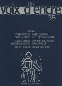 Adonis et Yves Bergeret - Voix d'encre N° 35 : .