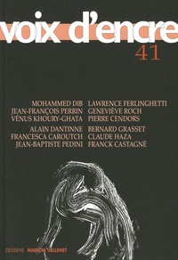 Mohammed Dib et Jean-François Perrin - Voix d'encre N° 41 : .