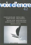 Charles Baudelaire et Tristan Cabral - Voix d'encre N° 42 : .